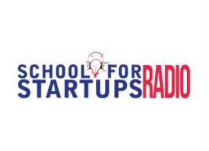 school for startups radio