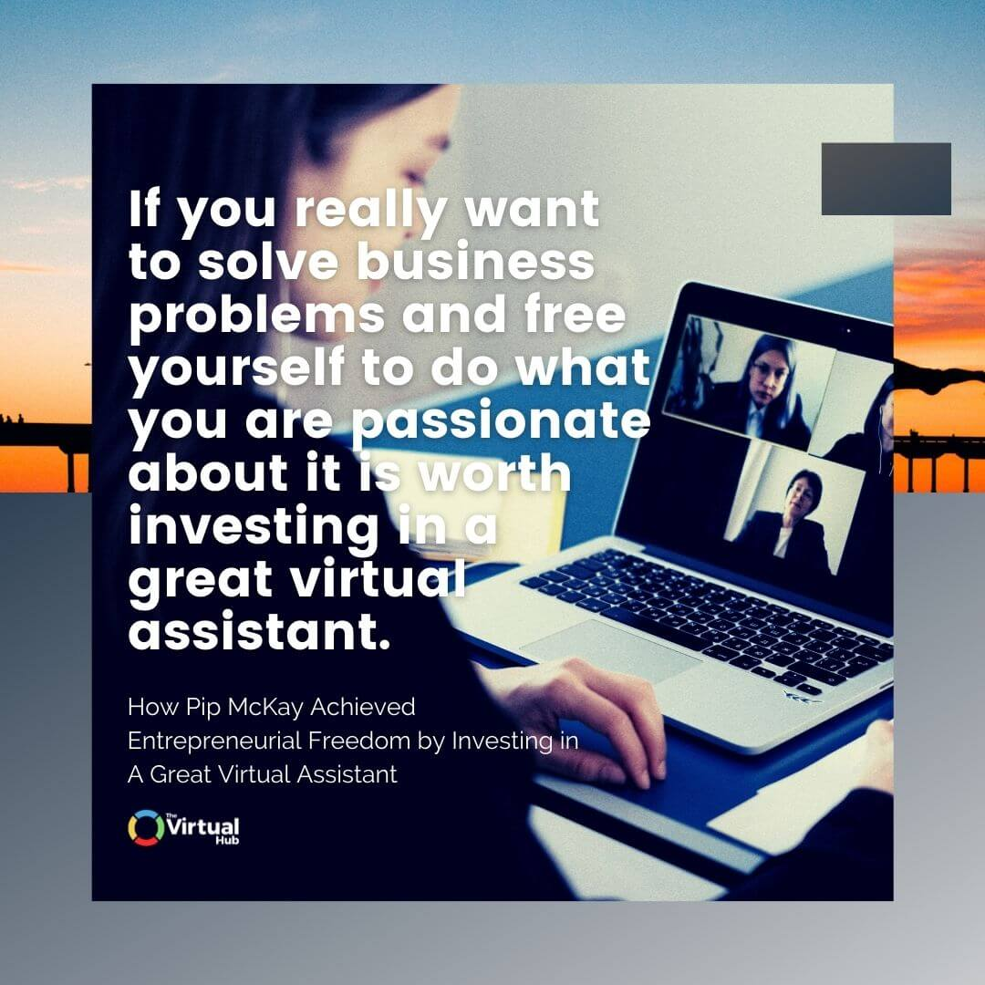 investing in a great virtual assistant